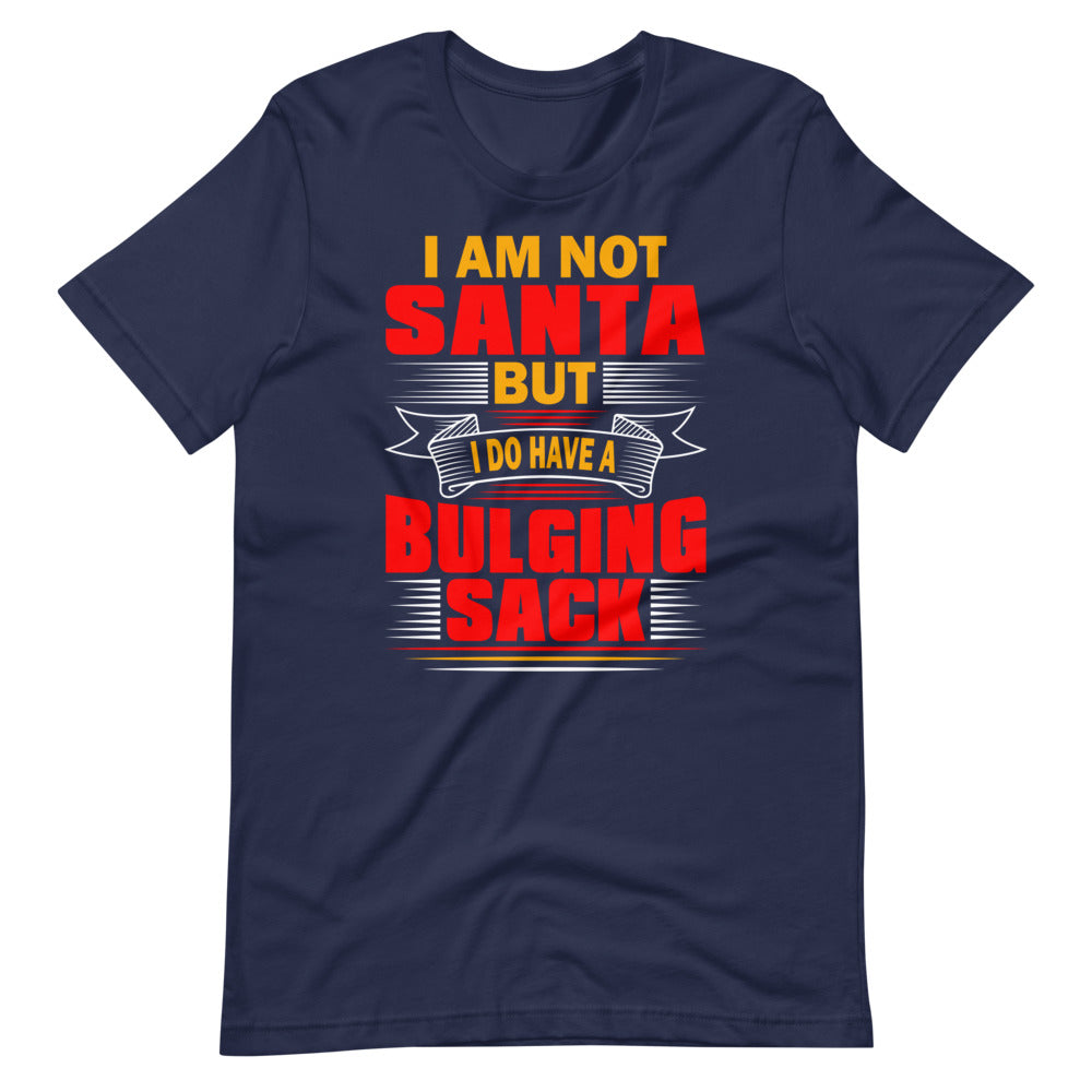 I'm Not Santa. But - Short-Sleeve Unisex T-Shirt