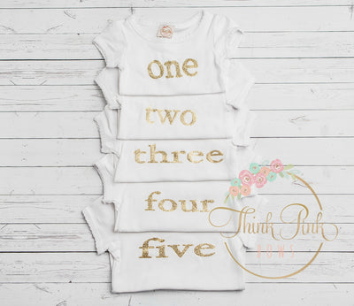 One, Two, Three, Four, and Five Birthday Glitter shirts