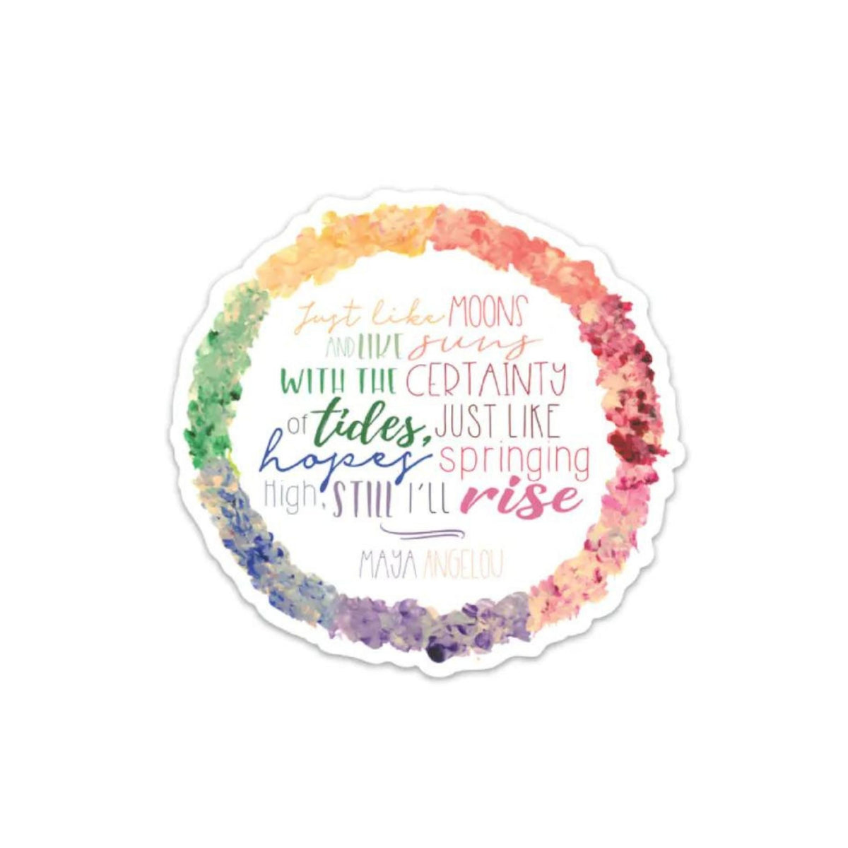 Maya Angelou Quote Hand Painted Magnet