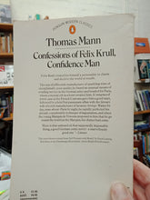 Load image into Gallery viewer, Confessions of Felix Krull, Confidence Man - Thomas Mann