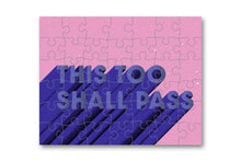 Load image into Gallery viewer, This Too Shall Pass - mini jigsaw
