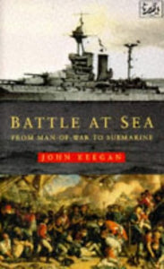 Battle at Sea - John Keegan