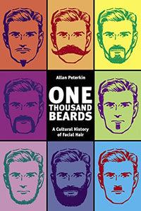 One Thousand Beards - Alan Peterkin