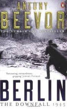 Load image into Gallery viewer, Berlin : the downfall 1945 - Antony Beevor