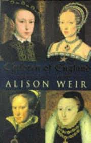 Children of England : the heirs of King Henry VIII - Alison Weir