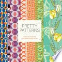 Pretty Patterns: Surface Design by 25 Contemporary Artists - Chronicle Books