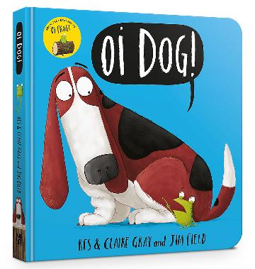Oi Dog! - Kes & Claire Gray and Jim Field