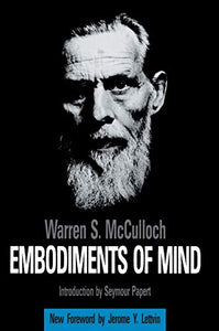 Embodiments of Mind - Warren S McCulloch