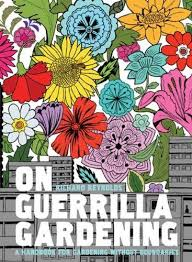 On Guerrilla Gardening - Richard Reynolds