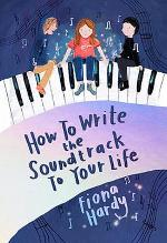 How to Write the Soundtrack to your Life - Fiona Hardy