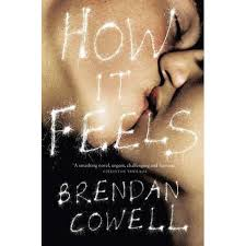How It Feels - Cowell, Brendan