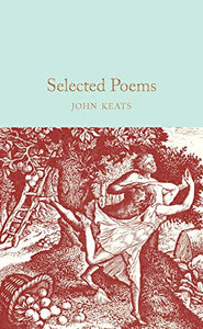 Selected Poems - John Keats