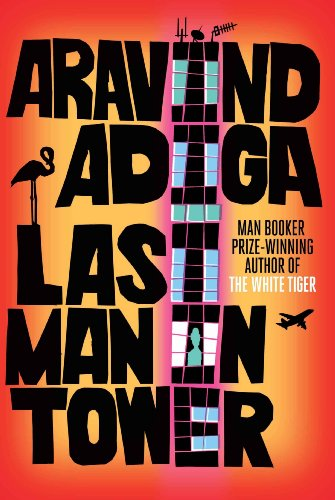 Last Man in Tower - Aravind Adiga