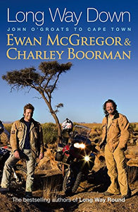 Long Way Down - Ewan McGregor & Charlie Boorman