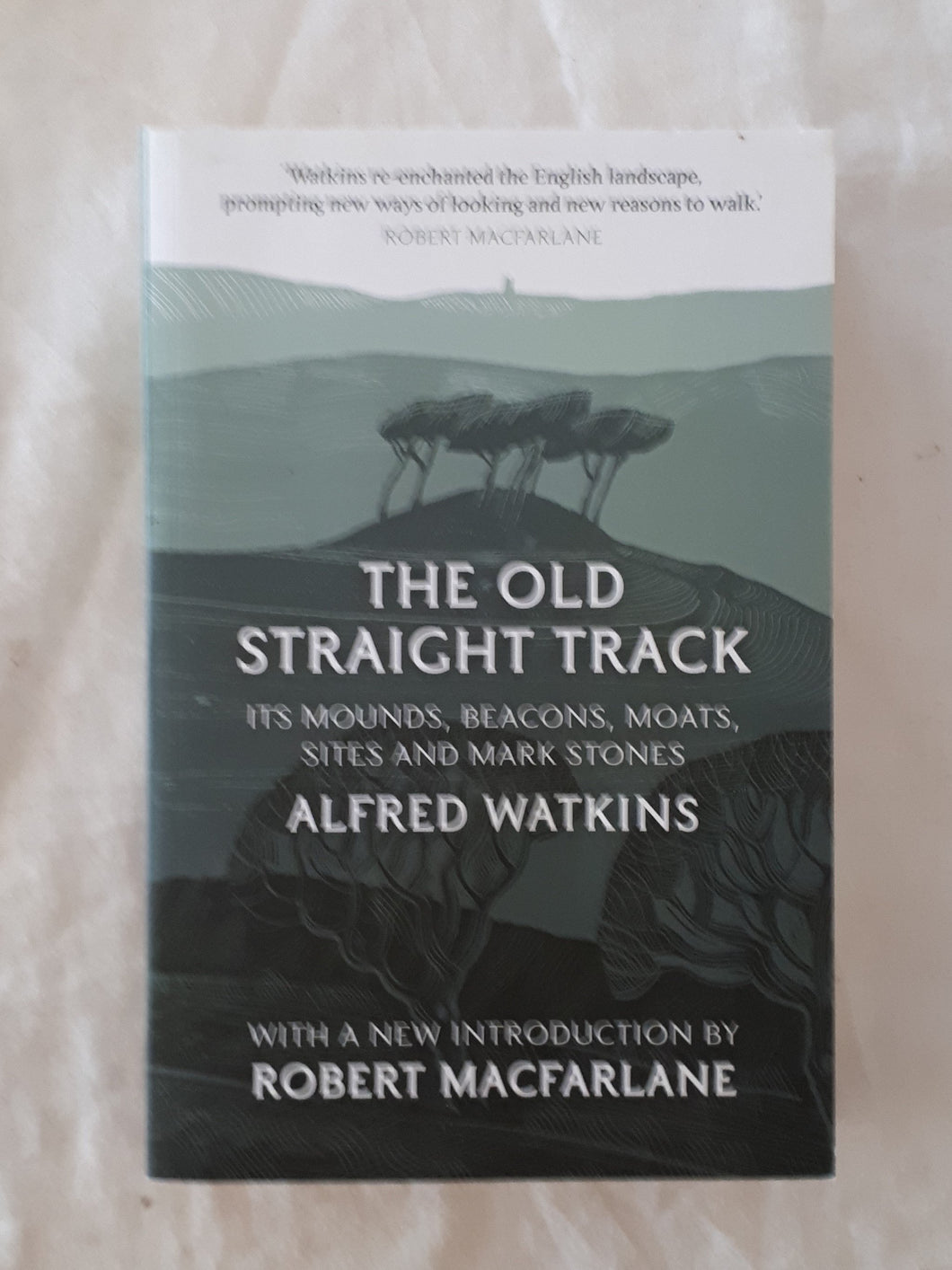 The Old Straight Track - Edward Watkins
