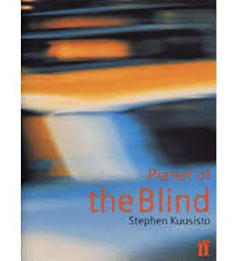 Planet of the Blind - Stephen Kuusisto