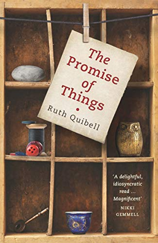 The Promise of Things - Ruth Quibell