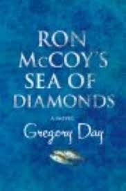 Ron McCoy's Sea of Diamonds - Day, Gregory