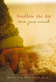 Swallow the Air - Tara June Winch