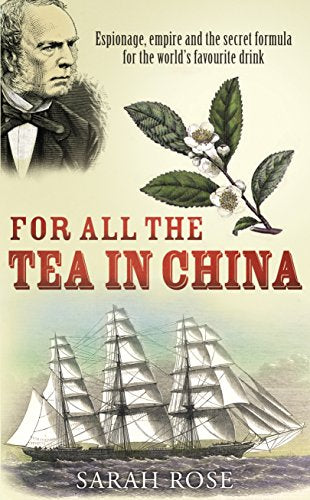 For All the Tea in China - Sarah Rose
