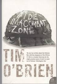 If I Die in a Combat Zone - Tim O'Brien
