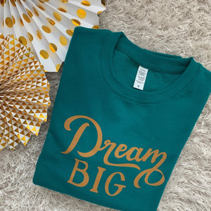 Adult Dream BIG sweatshirt
