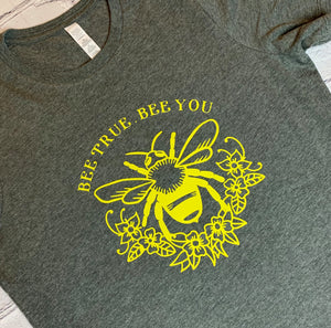Adult Bee True Bee You T-shirt