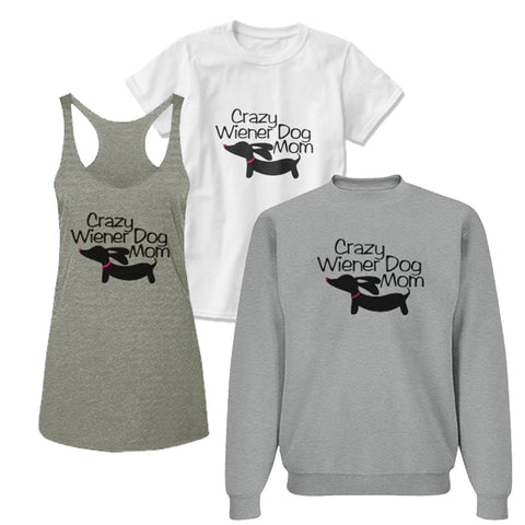 Crazy Wiener Dog Mom Shirt
