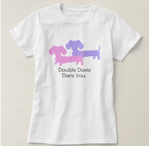 Double Doxie Dare You t-shirt - The Smoothe Store