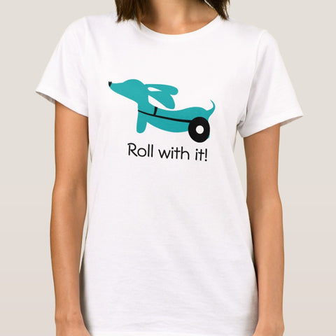 """Roll With It!"" IVDD Awareness Dachshund Shirt"