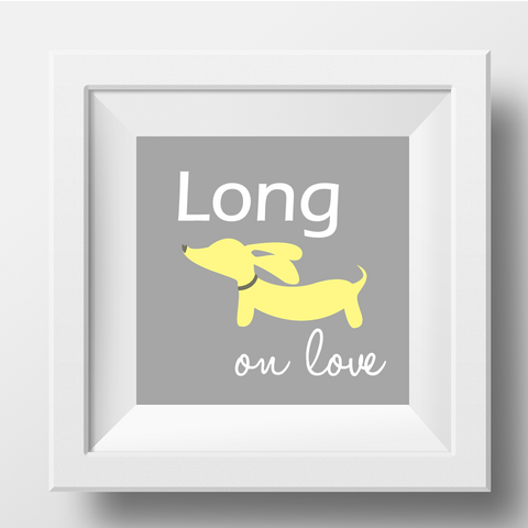 Yellow & Gray Dachshund Long on Love Dachshund Artwork