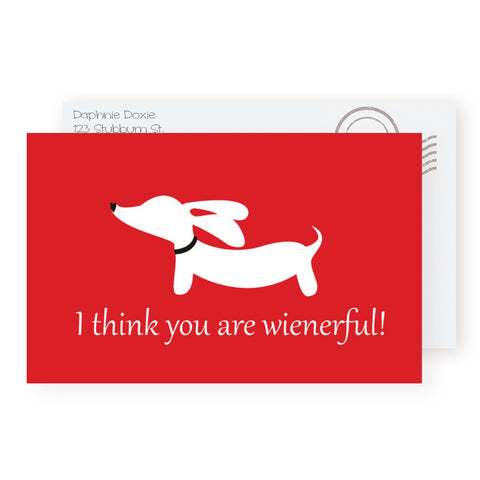 """I think you are wienerful!"" Doxie Greeting Card"