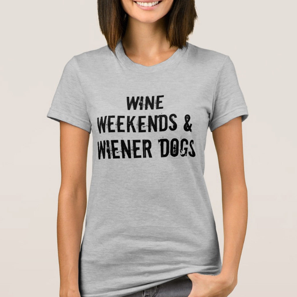 Wine, Weekends and Wiener Dog Shirt - The Smoothe Store