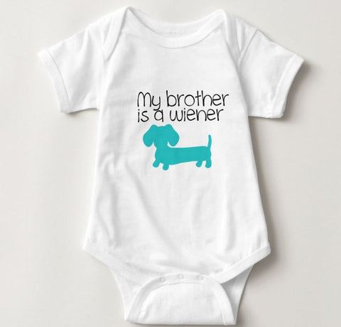 My Brother is a Wiener | Dachshund One Piece Baby Bodysuit
