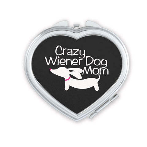 Crazy Wiener Dog Mom Compact Mirror