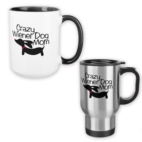 Crazy Wiener Dog Mom Dachshund Coffee Mug, The Smoothe Store