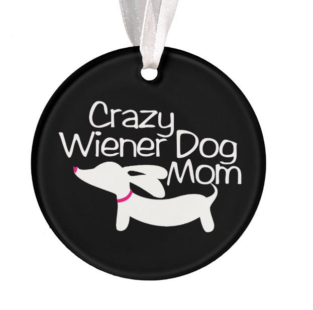 Crazy Wiener Dog Mom Christmas Tree Ornament, The Smoothe Store