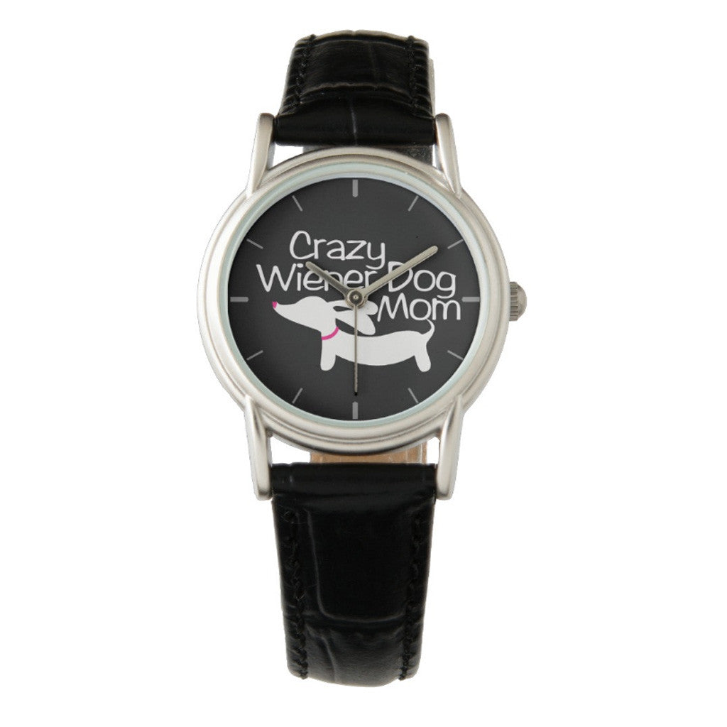 Crazy Wiener Dog Mom Watch, The Smoothe Store