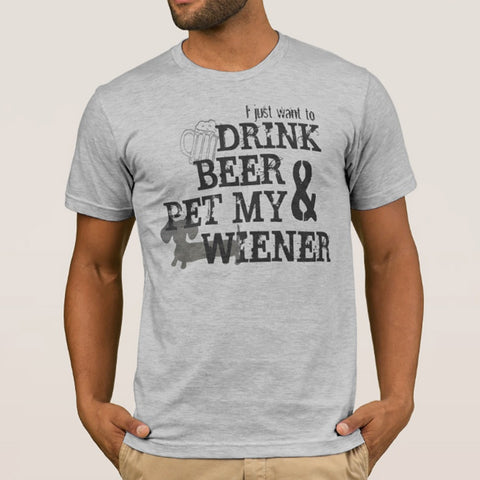 Drink Beer & Pet My Wiener Dog Shirt