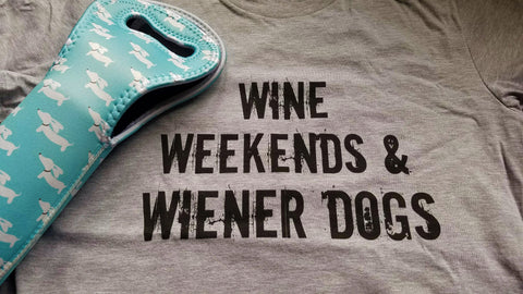 Wine, Weekends and Wiener Dog Shirt