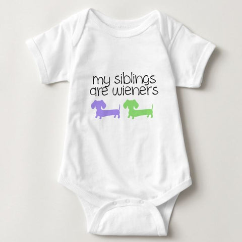 My Siblings are Wieners - Dachshund One Piece Baby Bodysuit