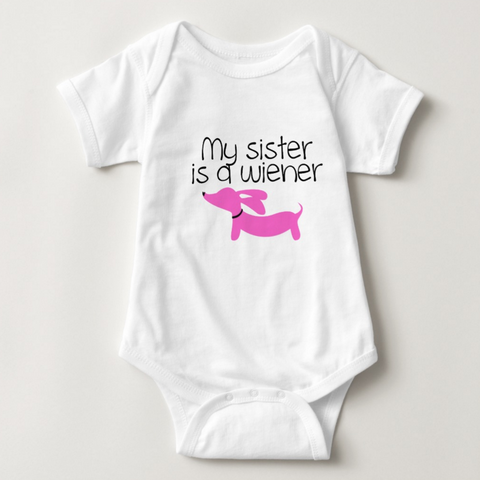 My Sister is a Wiener | Dachshund One Piece Baby Bodysuit, The Smoothe Store