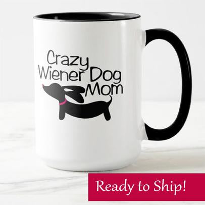dachshund Crazy Wiener Dog Mom Mug