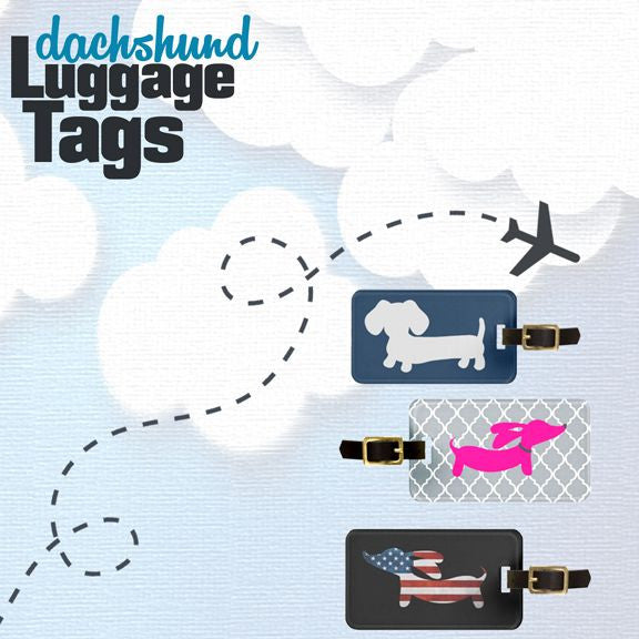 Dachshund luggage tags and travel supplies