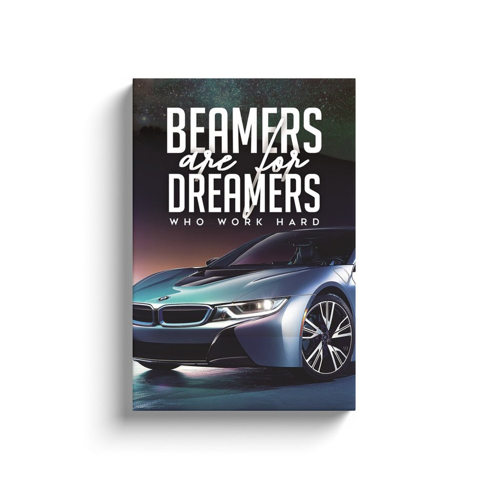 Beamers are for Dreamers