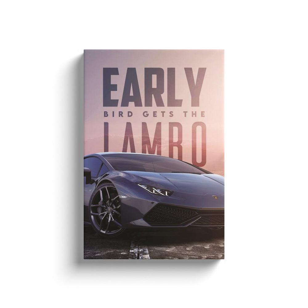 Early Bird Gets the Lambo
