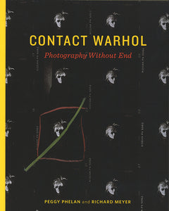 Contact Warhol - Photography Without End