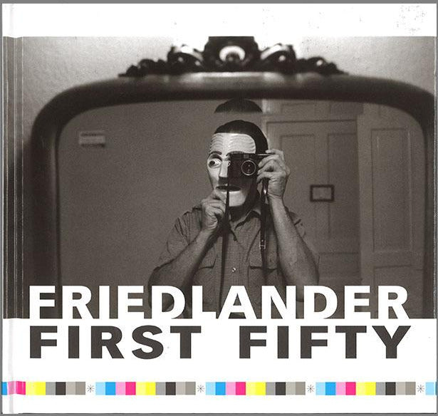 Lee Friedlander - First Fifty