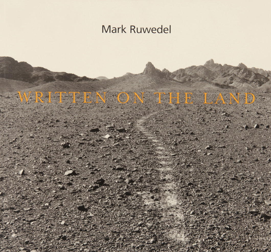 MARK RUWEDEL - WRITTEN ON THE LAND