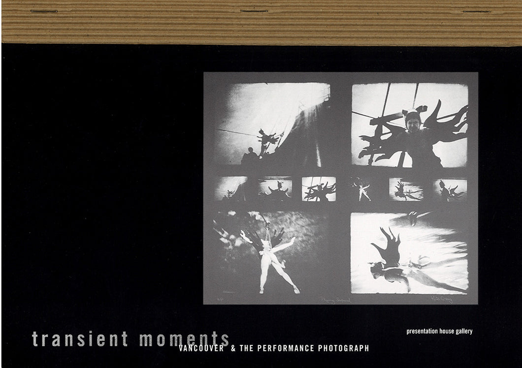 Transient Moments: Vancouver & the Performance Photograph